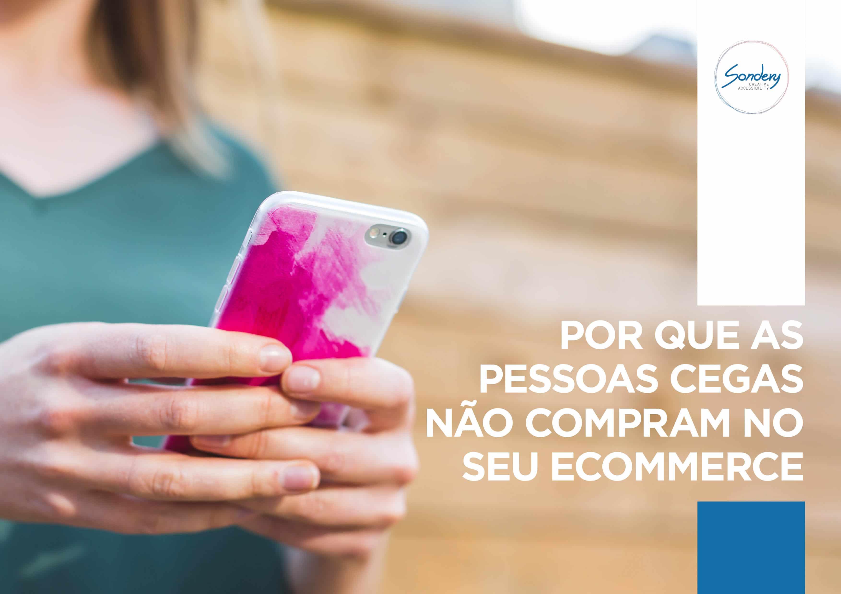 Imagem de uma mulher segurando com as mãos um celular com capa branca e rosa. Ao lado o texto